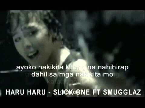 Haru Haru ( LYRICS ) - Slick One Ft Smugglaz ( Tagalog Ver.)