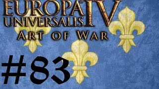 Let's Play Eu4 Art Of War Fabulous France #83 Finale