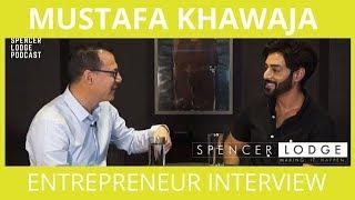 Gambar cover Rare Mustafa Khawaja Interview - Entrepreneur Stories - Spencer Lodge Podcast