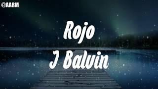 J. Balvin - Rojo (Letra/Lyrics)♦(Bass Boosted)