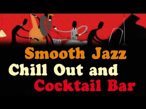 Smooth Jazz – Lounge & Chill Instrumental Jazz Mix – Music for bars, restaurants, clubs, cafes