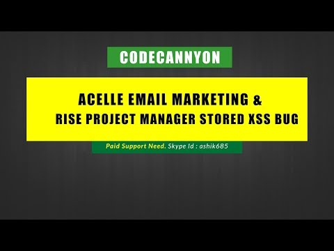 Acelle Email Marketing Web Application & RISE Ultimate Project Manager Stored XSS Bug