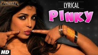 Pinky Full Song with Lyrics | Zanjeer | Priyanka Chopra, Ram Charan