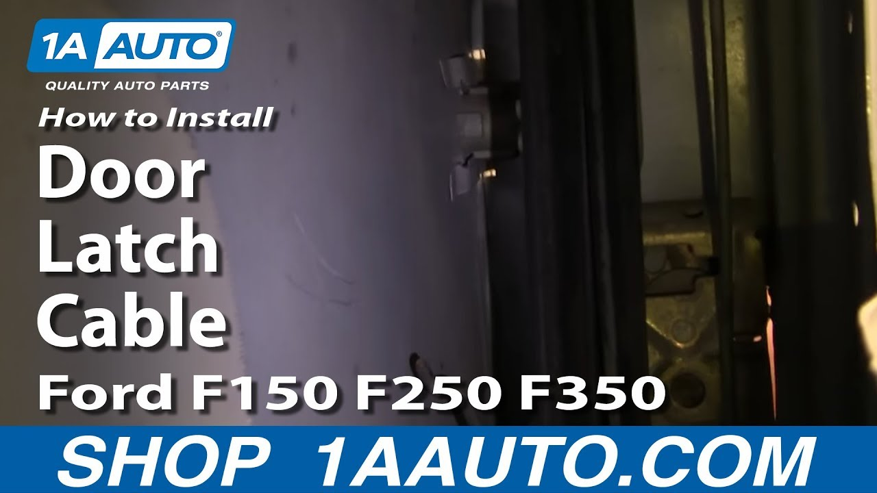 How To Replace Door Latch Cable 8097 Ford F150250350