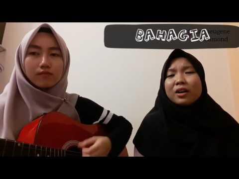 Kawan & Bahagia - Aruu & Eza (original song)