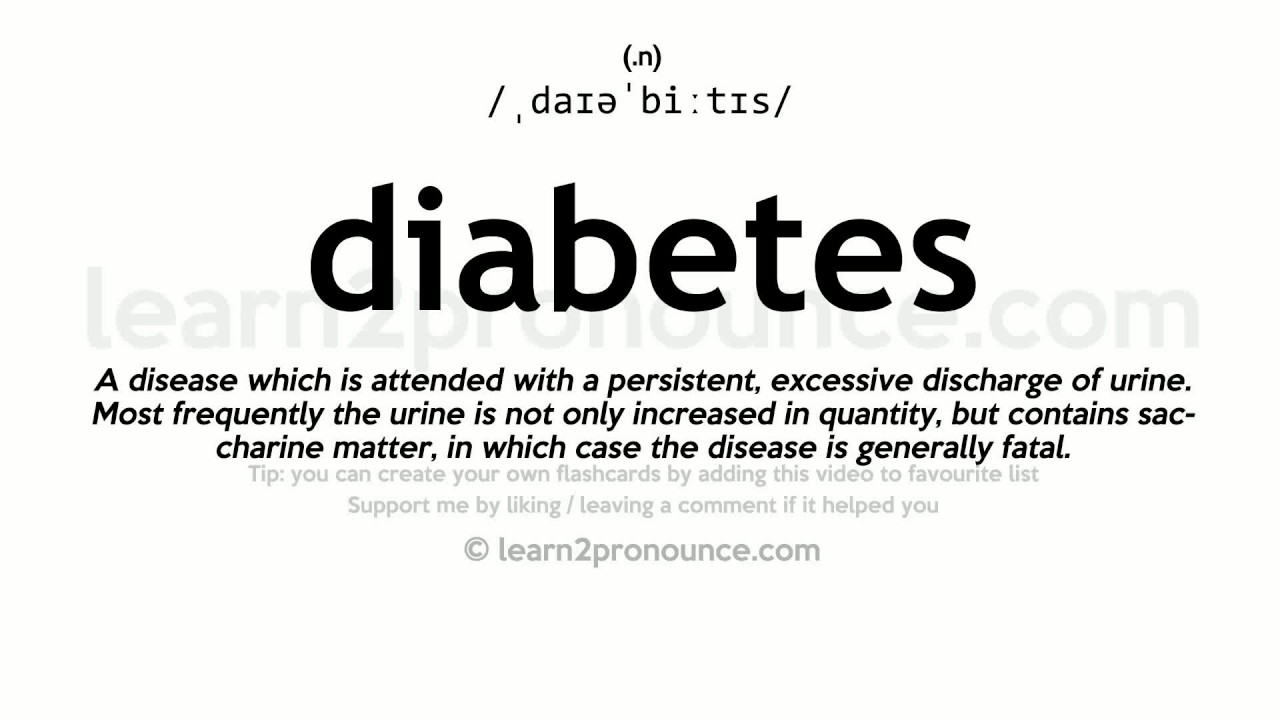 Diabetes pronunciation and definition - YouTube