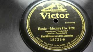 Paul Whiteman - Rosie -- Medley Fox Trot  78 rpm!