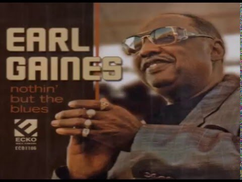 EARL GAINES - Meat And Potatoes Man