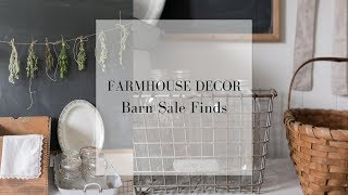 Barn Sale Finds | HOW TO FIND FARMHOUSE DECOR AT THE THRIFT SHOP