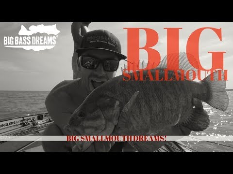 Big Smallmouth Dreams Part 1 - Lake Huron