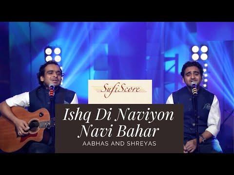 Ishq Di Naviyon Navi Bahar | Aabhas and Shreyas | Baba Bullen Shah | Top Hindi Song 2020