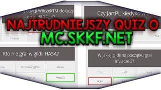 NAJTRUDNIEJSZY QUIZ O MC.SKKF.NET