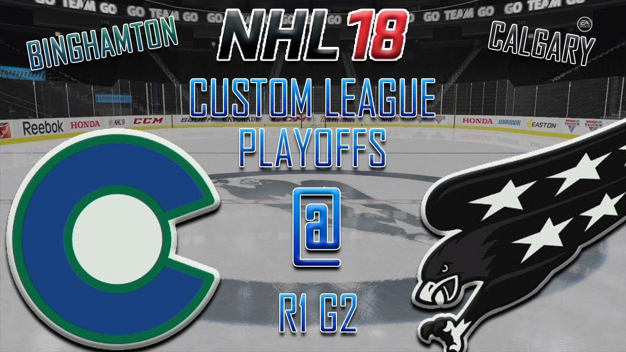 f66f71116 NHL 18 - Custom League - Binghamton Chiefs   Calgary Firebirds R1G2 ...