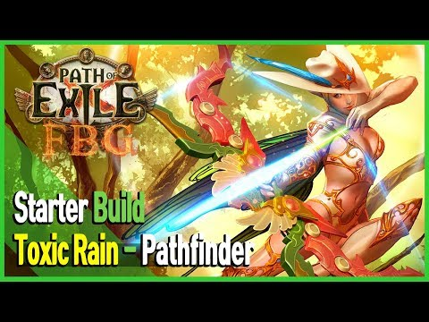 [PoE 3.6] Toxic Rain Build - Pathfinder Ranger for Starter