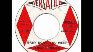 FRED BRIDGES - Baby Don