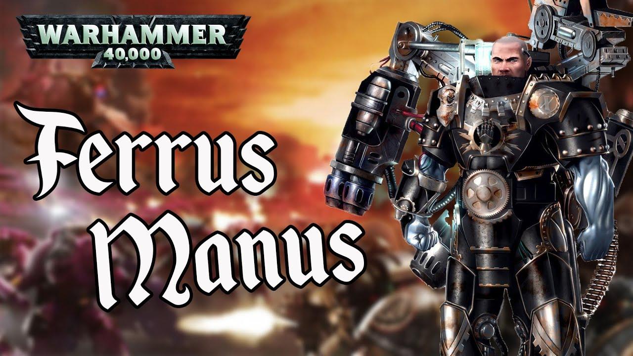 Ferrus Manus  - Warhammer 40.000