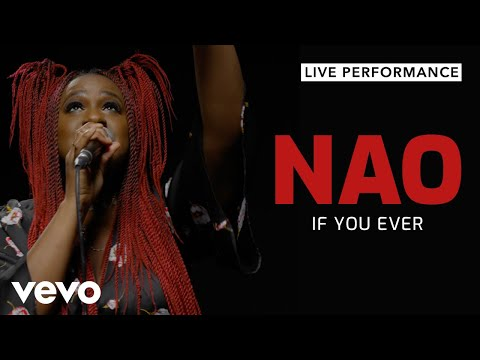 NAO - If You Ever (Live) | Vevo Official Performance