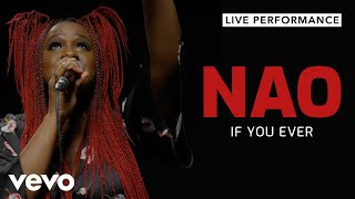 NAO  - If You Ever (Live) | Vevo Live Performance