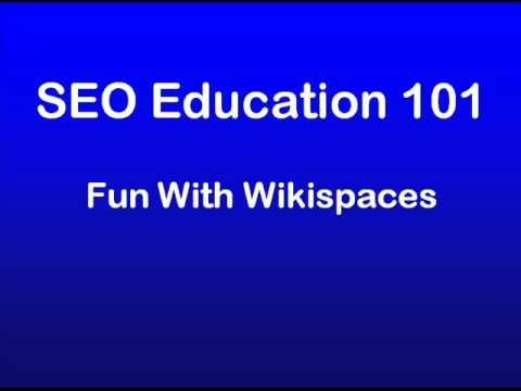 SEO Education 101 - Wikispaces
