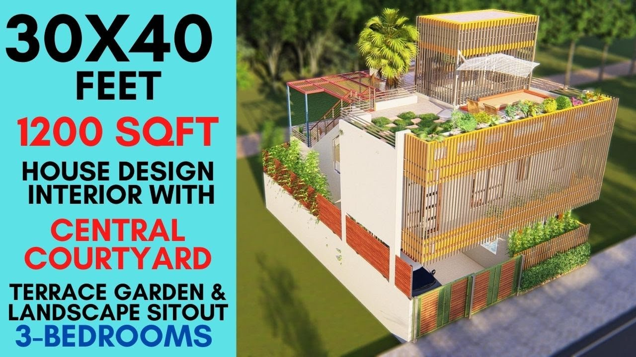 30X40 feet, 1200 sqft House Design with Landscape Courtyard & Terrace Garden