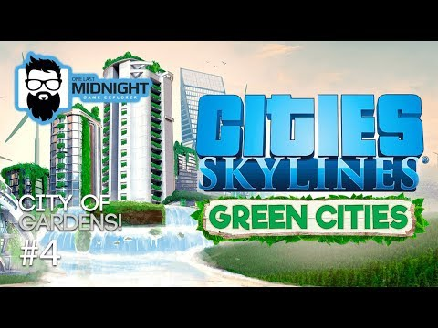 Cities: Skylines - Green Cities - City of Gardens - Part 4 - New DLC Content