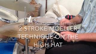 Justice Constantine Lessons : 2 Stroke Moeller Technique on the High Hat with Zach