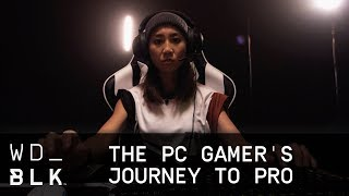 The PC Gamer's Journey to Pro