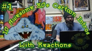 10 Awesome 80s Cartoon Intros (w/ Reactions) #1