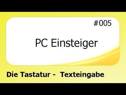 PC Einsteiger #005 Die Tastatur [deutsch]