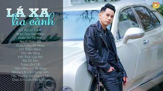 Album Lá Xa Lìa Cành   Lê Bảo Bình 2019 ♫  Những Bản Hit Gây Nghiện Top Trend Của Lê Bảo Bình 2019