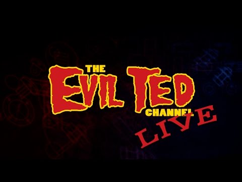 Evil Ted Live Stream 1-26-2016 01