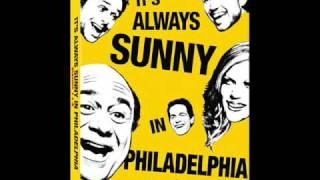 It's Always Sunny In Philadelphia Theme