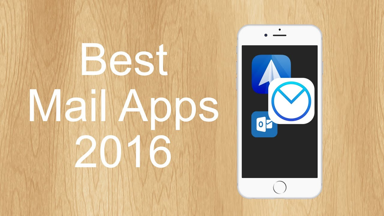 Top 3 Email Apps For IPhone 2016