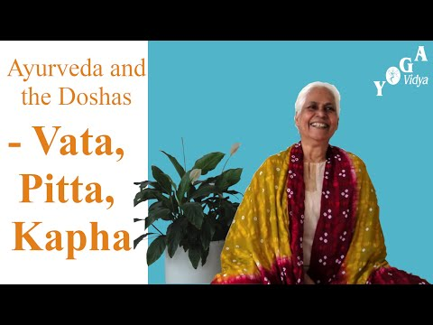 Ayurveda and the Doshas - Vata, Pitta, Kapha