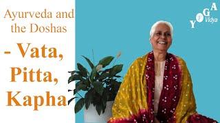 Ayurveda and the Doshas - Vata, Pitta, Kapha