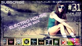 Electro House 1HrMix # 31
