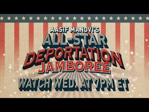Aasif Mandvi's Deportation Jamboree