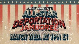 aasif-mandvis-deportation-jamboree