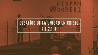 Desafíos de la Unidad en Cristo | Dic. 30 2018