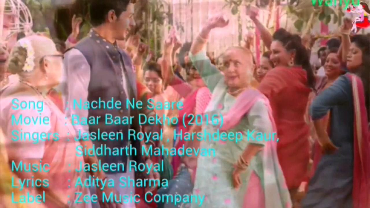 Nachde Ne Saare [English]  Baar Baar Dekho | Sidharth Malhotra, Katrina K|  Jasleen R,Harshdeep |ZMC