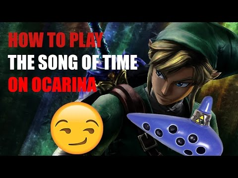 HOW TO PLAY THE SONG OF TIME from the Legend of Zelda on  [SONGBIRD OCARINA]