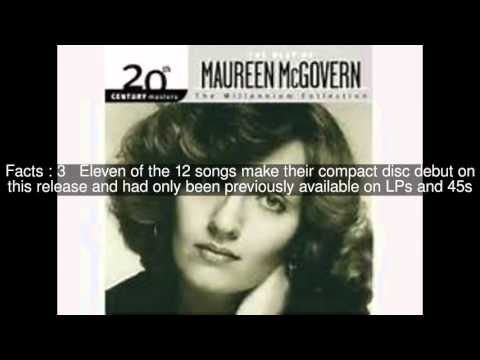 20th Century Masters – The Millennium Collection: The Best of Maureen McGovern Top  #5 Facts