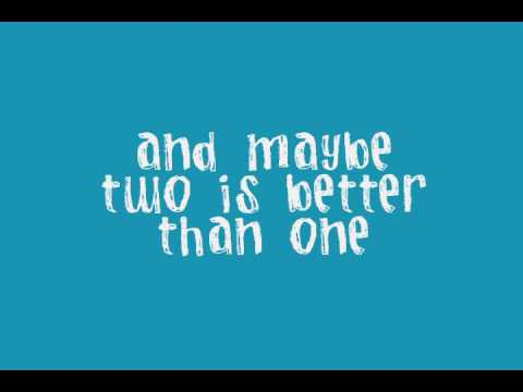 TWO IS BETTER THAN ONE - Boys Like Girls (feat. Taylor Swift)