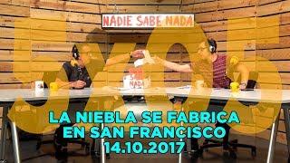 NADIE SABE NADA - (5x05): La niebla se fabrica en San Francisco