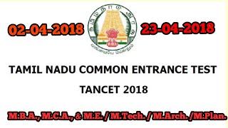 TAMIL NADU COMMON ENTRANCE TEST (TANCET) 2018 FOR M.B.A., M.C.A., & M.E. / M.Tech. / M.Arch. /M.Plan