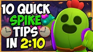 10 QUICK Tips About: Spike????| Brawl Stars