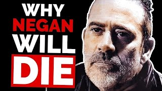 Why Negan Is Doomed