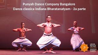 Induismo e Arte - Punyah Dance Company - Danza classica indiana Bharatanatyam - 2a parte