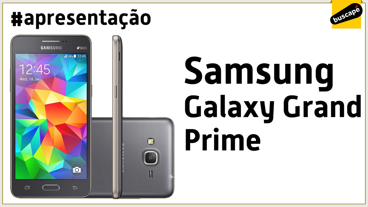72a145393 Samsung Galaxy Grand Prime SM-G530 - Apresentação - YouTube