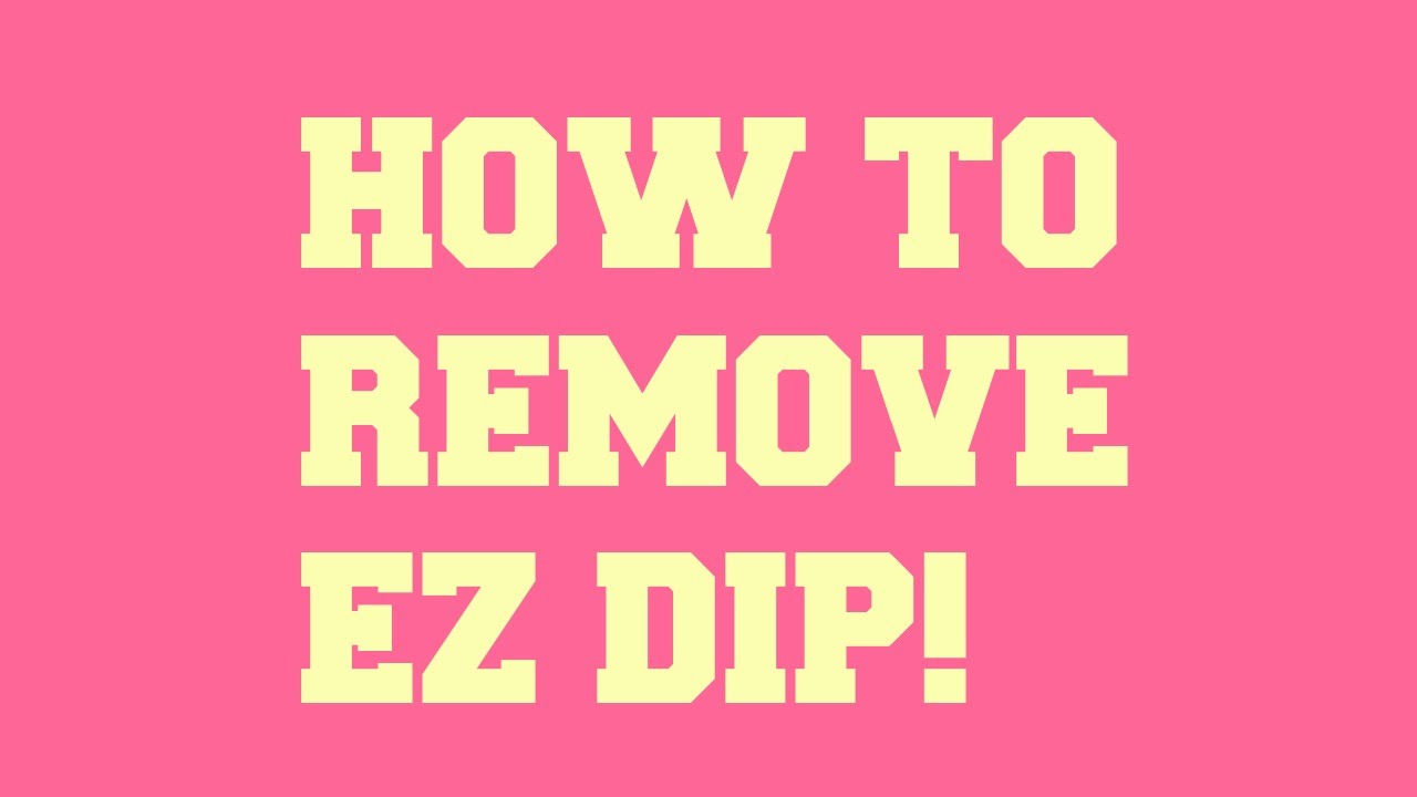 52 Weeks of Beauty - 2014 Week 15 - How to Remove EZ DIP GEL POWDER ...